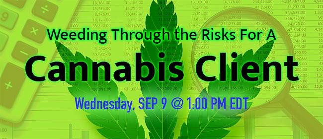 risks for a cannabis client